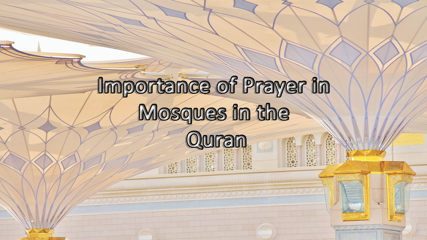 Importance of Prayer in Mosques in the Quran